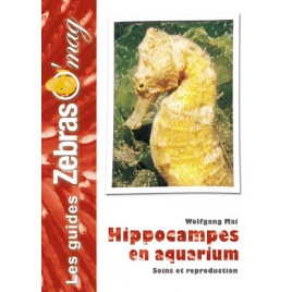 guide Zebraso'mag Hippocampes en aquarium