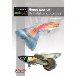 Guppy passion Animalia édition
