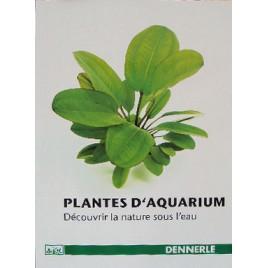 Dennerle Les Plantes d'Aquarium