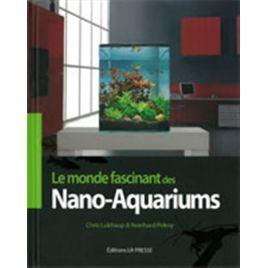 Le monde fascinant des Nano-Aquariums (LR Presse)